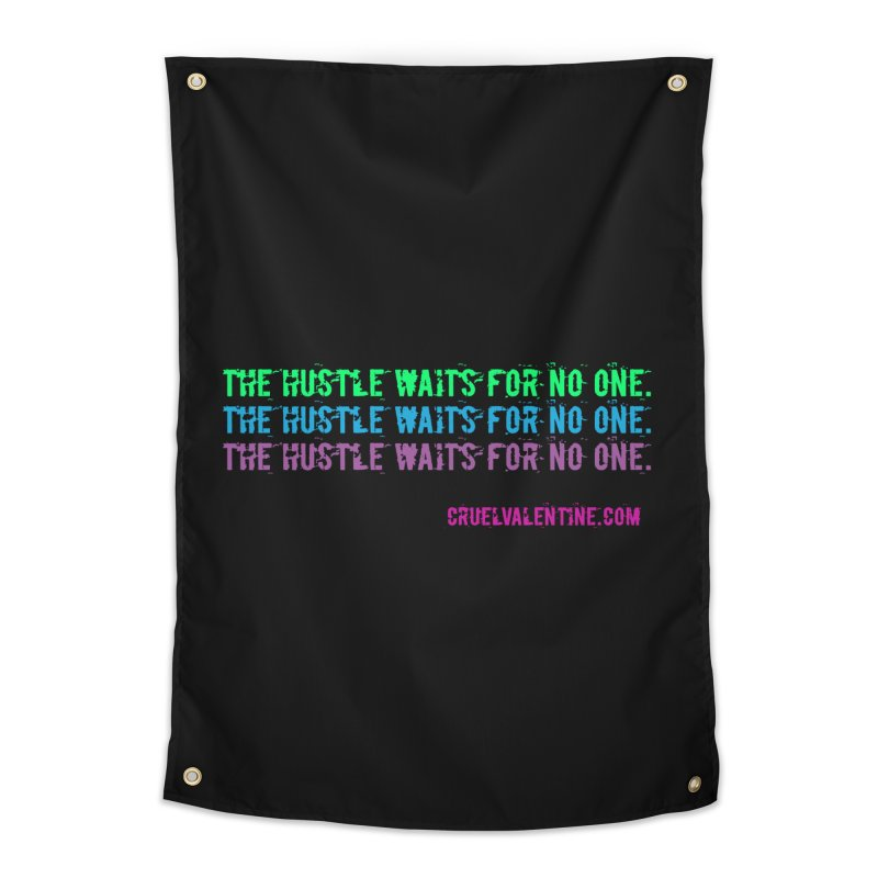 The Hustle Waits for No One - Blue Home Tapestry by Cruel Valentine