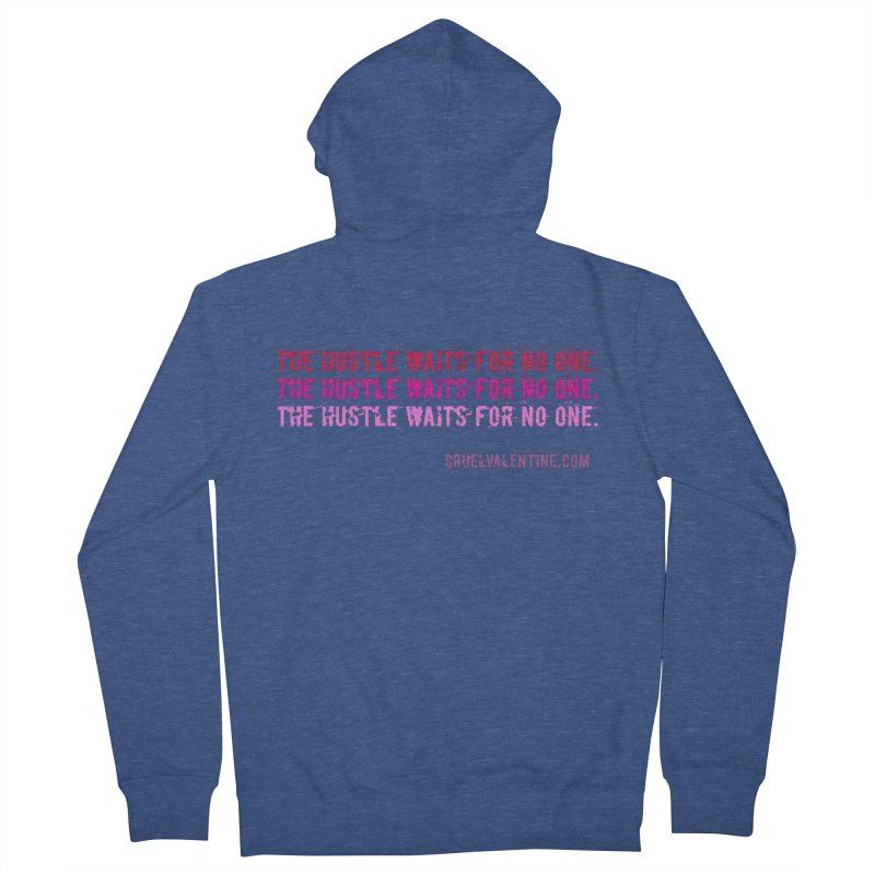 The Hustle Waits for No One - Pink Men's French Terry Zip-Up Hoody by Cruel Valentine