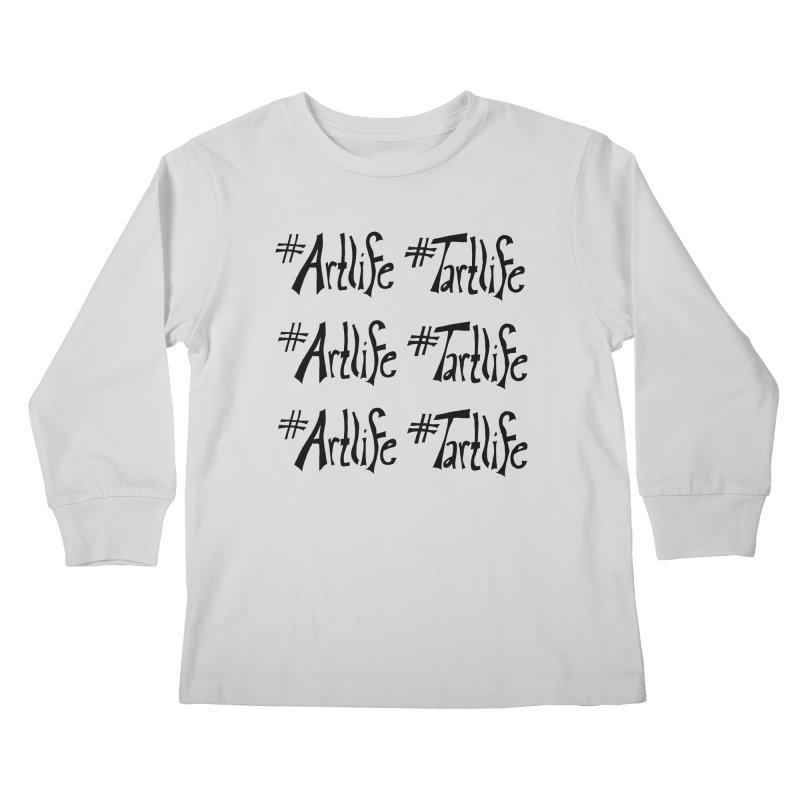 #Artlife #Tartlife Kids Longsleeve T-Shirt by Cruel Valentine