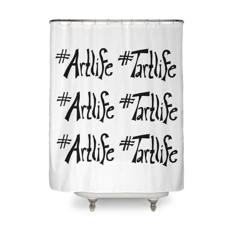 #Artlife #Tartlife Home Shower Curtain by Cruel Valentine