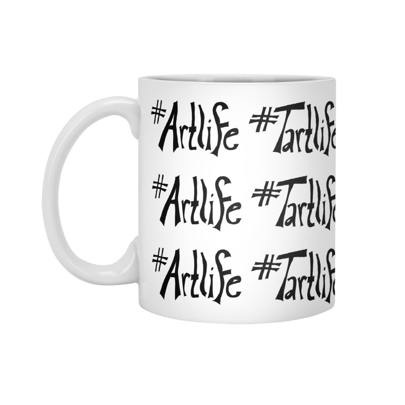 #Artlife #Tartlife Accessories Standard Mug by Cruel Valentine