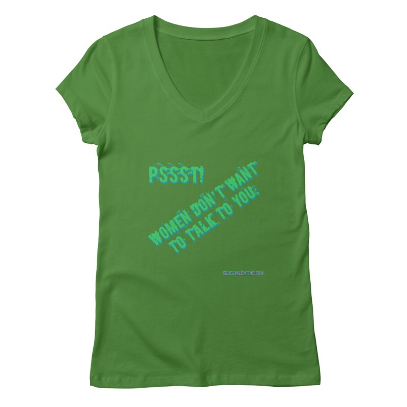 Women Don't Want to Talk to You Women's Regular V-Neck by Cruel Valentine