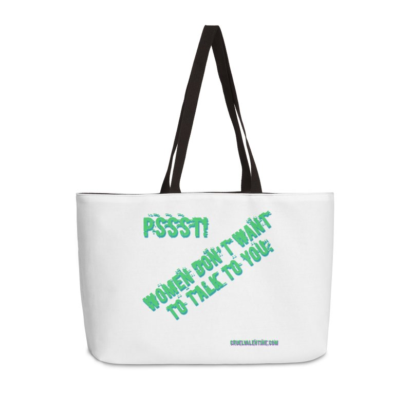 Women Don't Want to Talk to You Accessories Weekender Bag Bag by Cruel Valentine