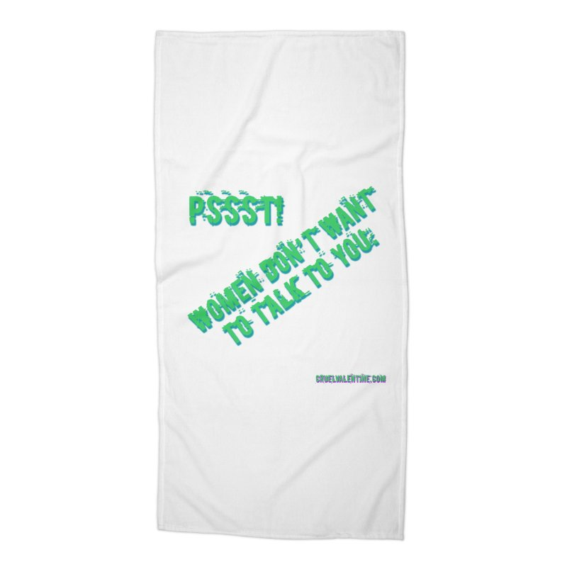Women Don't Want to Talk to You Accessories Beach Towel by Cruel Valentine