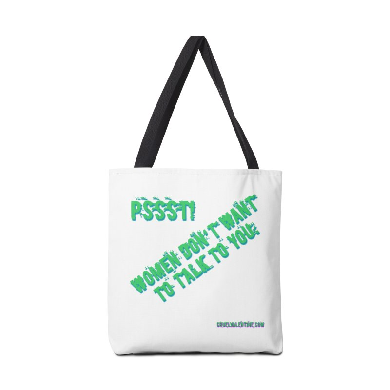 Women Don't Want to Talk to You Accessories Tote Bag Bag by Cruel Valentine