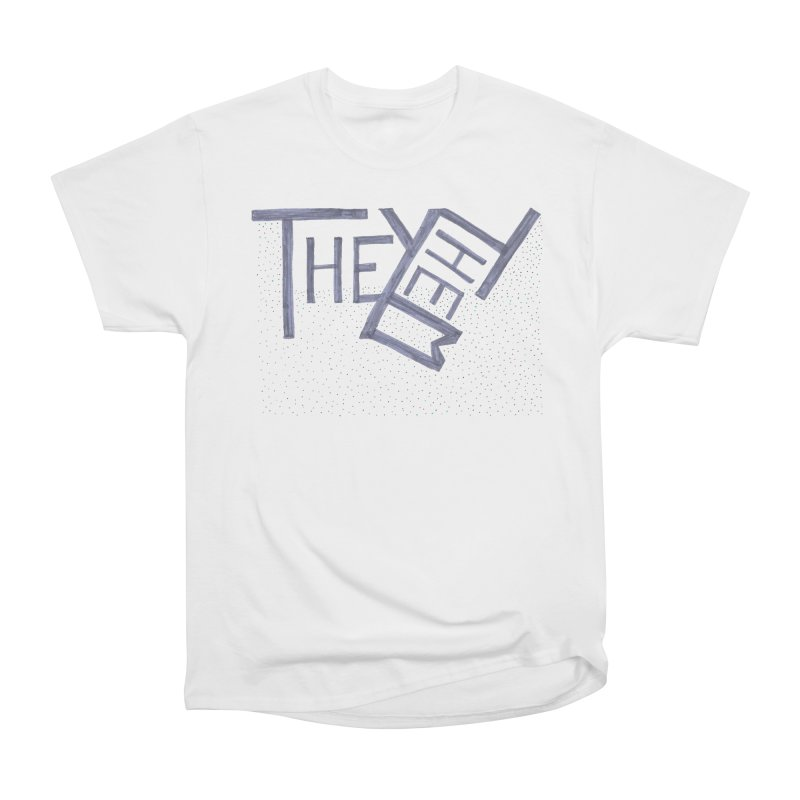 They/Them Women's Heavyweight Unisex T-Shirt by Cruel Valentine