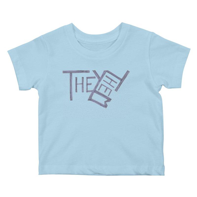 They/Them Kids Baby T-Shirt by Cruel Valentine
