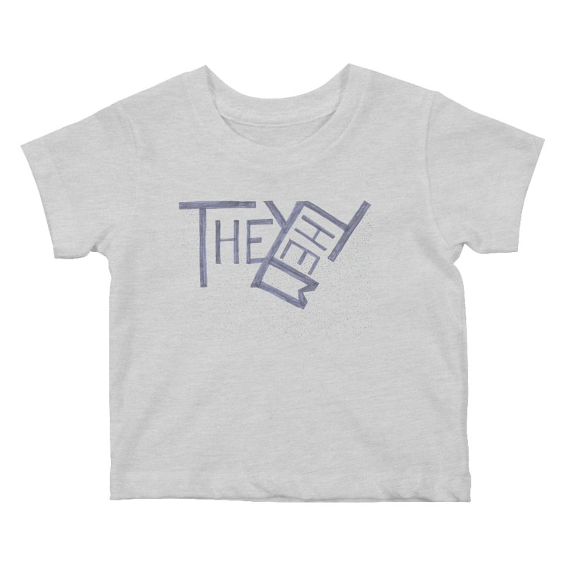 They/Them Kids Baby T-Shirt by Cruel Valentine