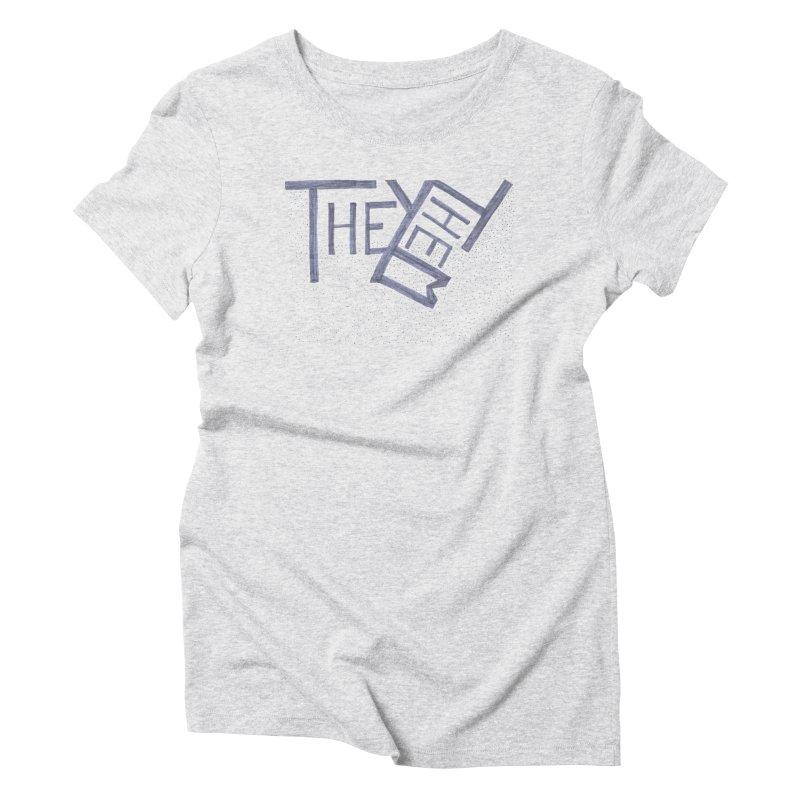 They/Them Women's T-Shirt by Cruel Valentine