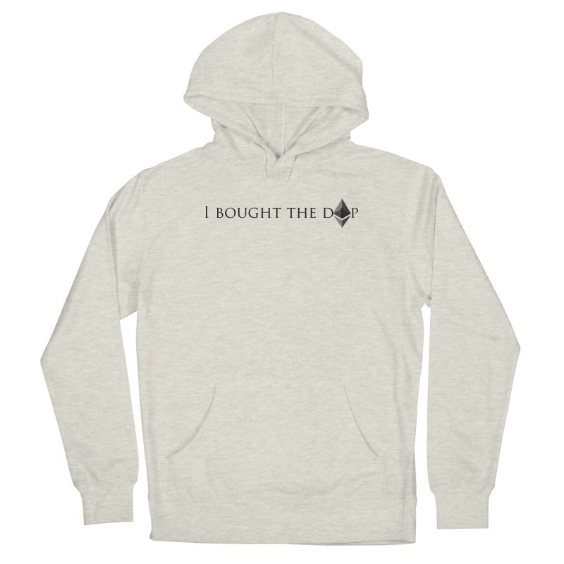 I Bought The ETH Dip Men's Pullover Hoody by Crypt0 Clothing Shop