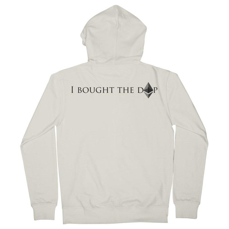 I Bought The ETH Dip Men's French Terry Zip-Up Hoody by Crypt0 Clothing Shop