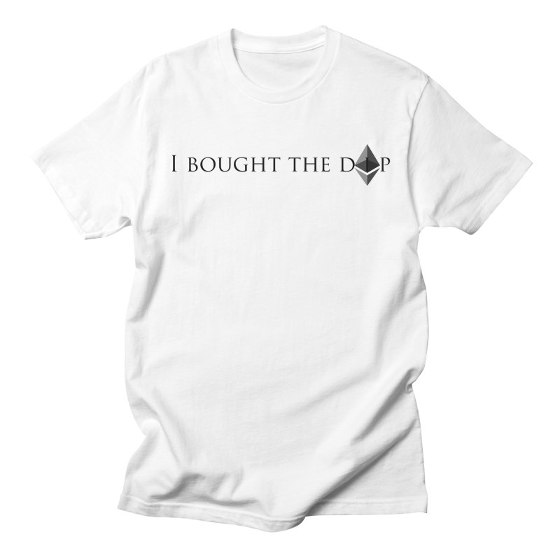 I Bought The ETH Dip Men's T-Shirt by Crypt0 Clothing Shop