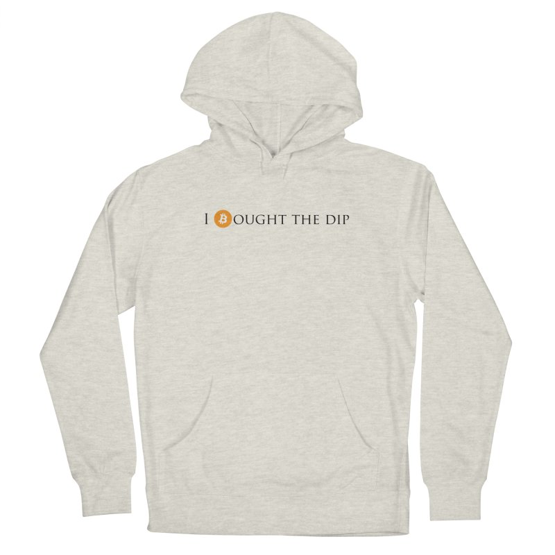 I Bought The BTC Dip Men's Pullover Hoody by Crypt0 Clothing Shop