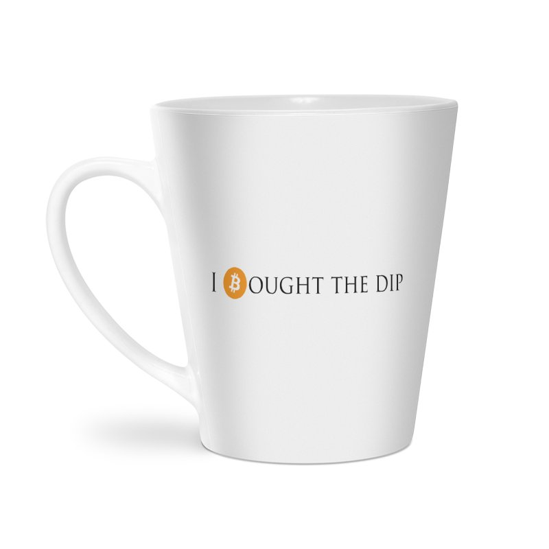 I Bought The BTC Dip Accessories Latte Mug by Crypt0 Clothing Shop