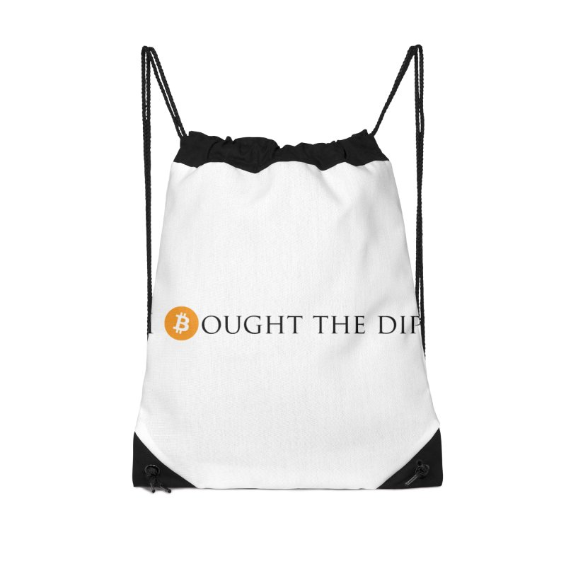 I Bought The BTC Dip Accessories Drawstring Bag Bag by Crypt0 Clothing Shop