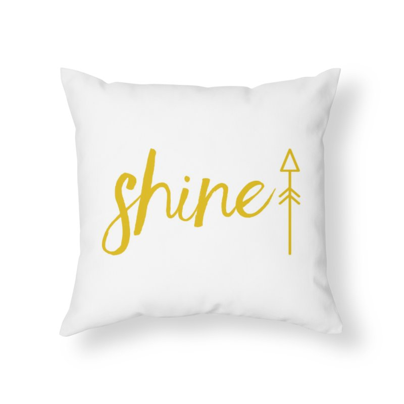 Shine Home Throw Pillow by Crystalline Light