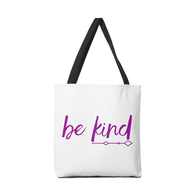 Be Kind Accessories Tote Bag Bag by Crystalline Light