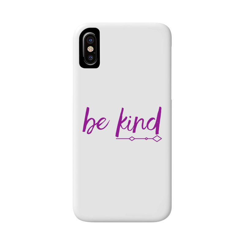 Be Kind Accessories Phone Case by Crystalline Light