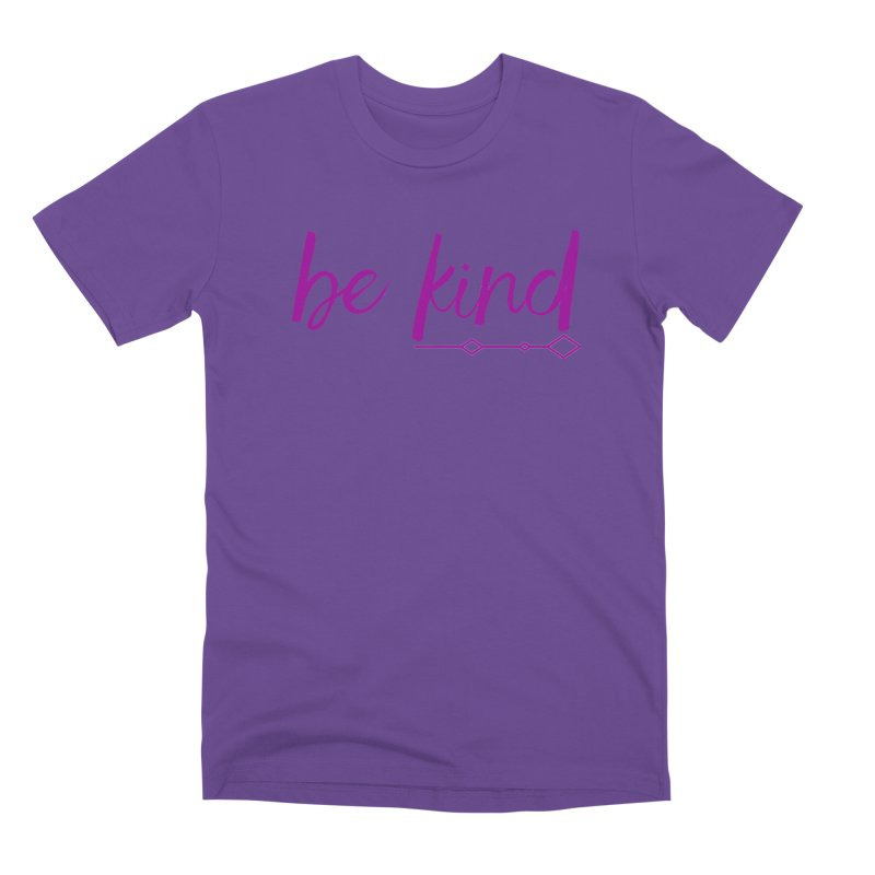 Be Kind Men's Premium T-Shirt by Crystalline Light