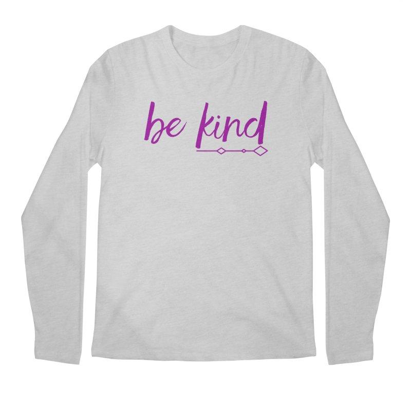 Be Kind Men's Regular Longsleeve T-Shirt by Crystalline Light