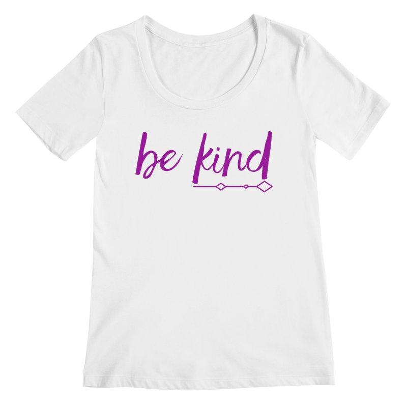 Be Kind Women's Regular Scoop Neck by Crystalline Light
