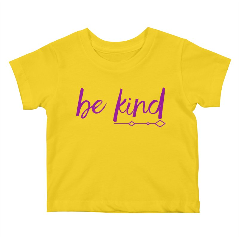 Be Kind Kids Baby T-Shirt by Crystalline Light