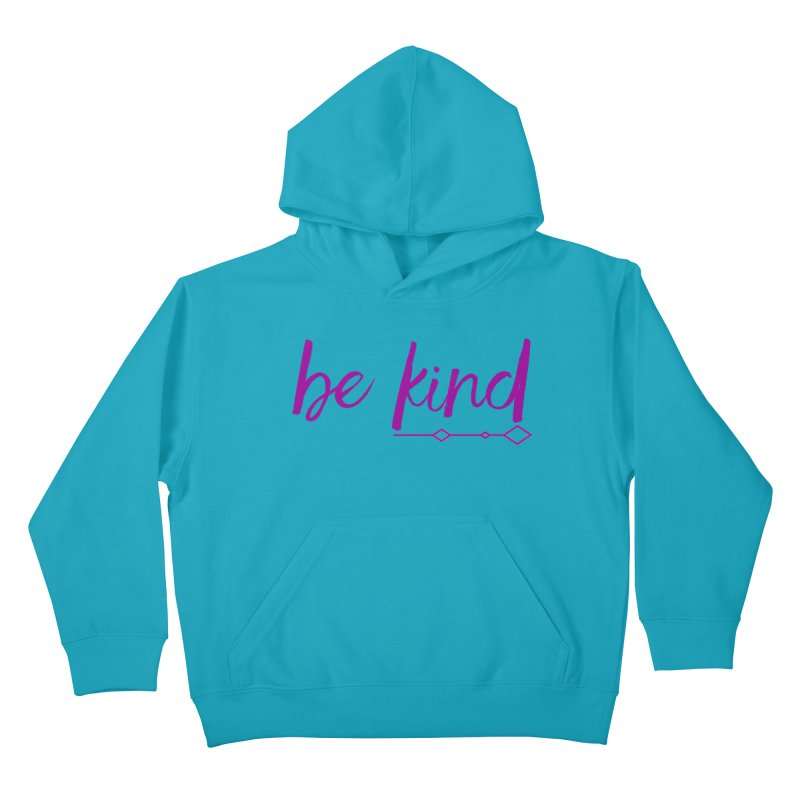 Be Kind Kids Pullover Hoody by Crystalline Light