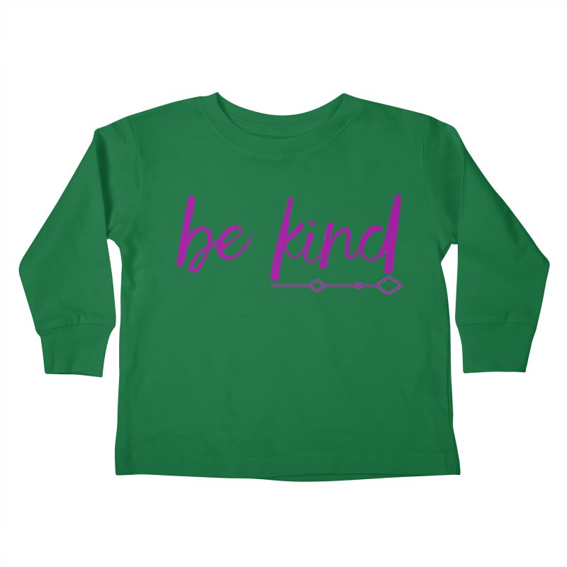 Be Kind Kids Toddler Longsleeve T-Shirt by Crystalline Light