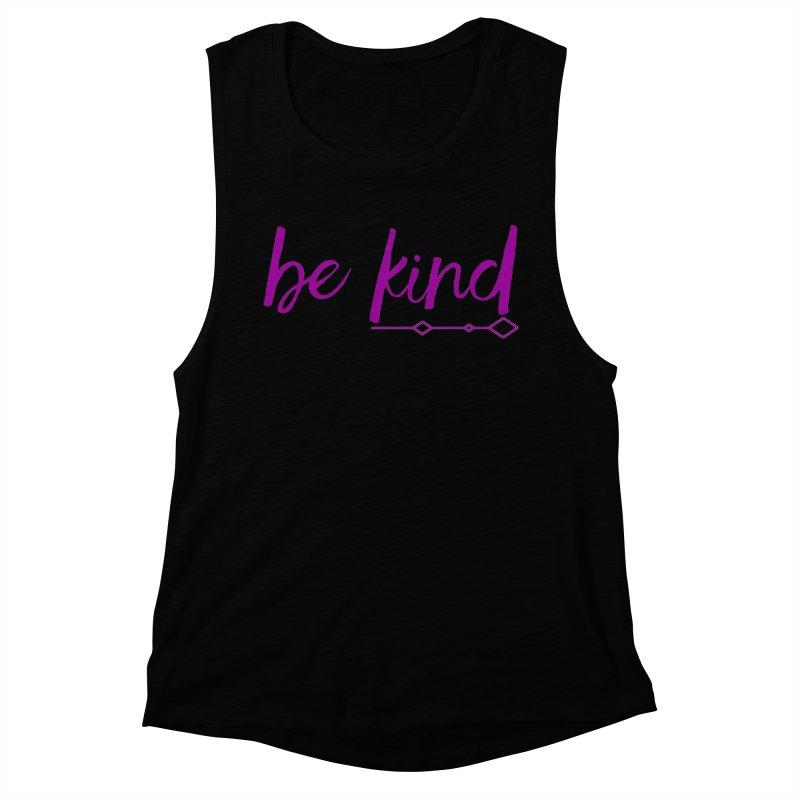 Be Kind Women's Muscle Tank by Crystalline Light