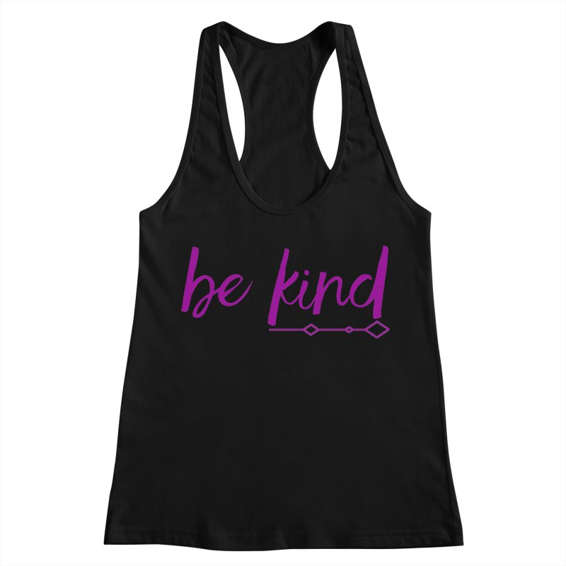 Be Kind Women's Racerback Tank by Crystalline Light