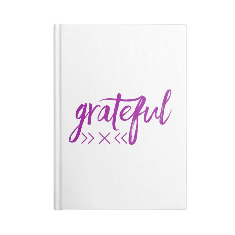 Grateful Accessories Lined Journal Notebook by Crystalline Light