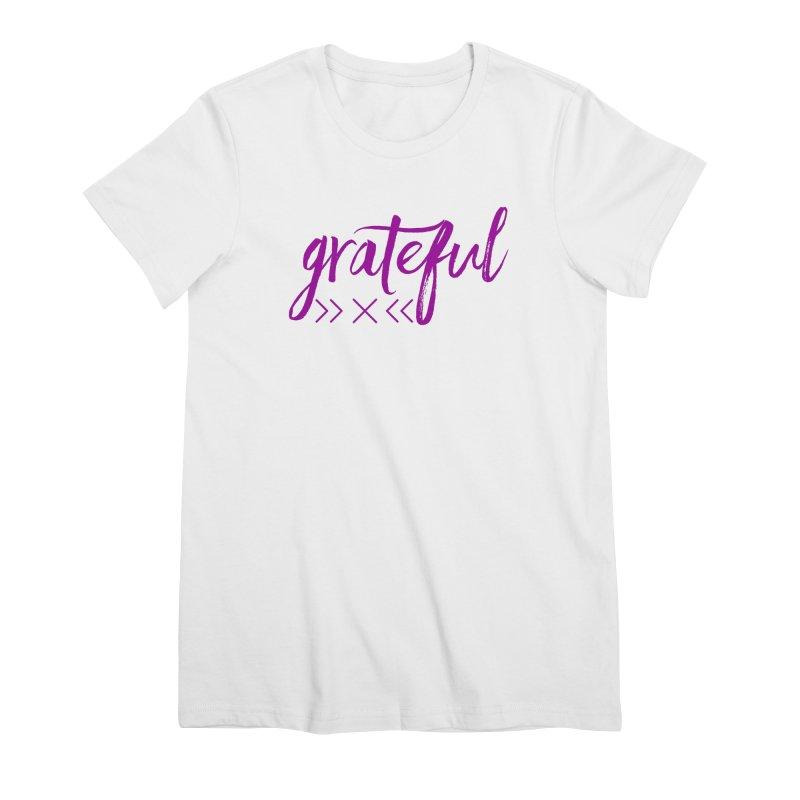 Grateful Women's Premium T-Shirt by Crystalline Light