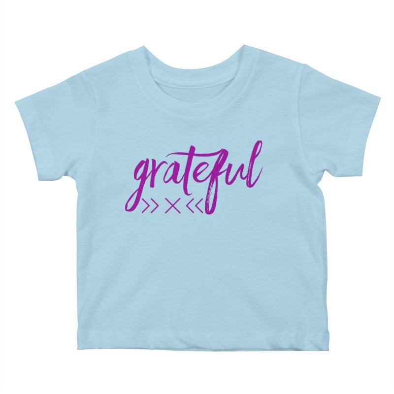 Grateful Kids Baby T-Shirt by Crystalline Light