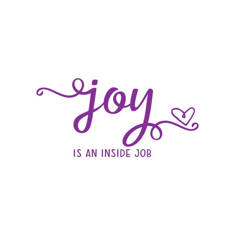 Joy is an Inside Job Women's Tank by Crystalline Light