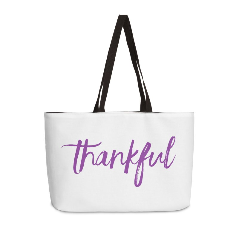 Thankful Accessories Weekender Bag Bag by Crystalline Light