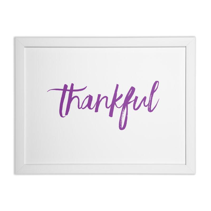 Thankful Home Framed Fine Art Print by Crystalline Light
