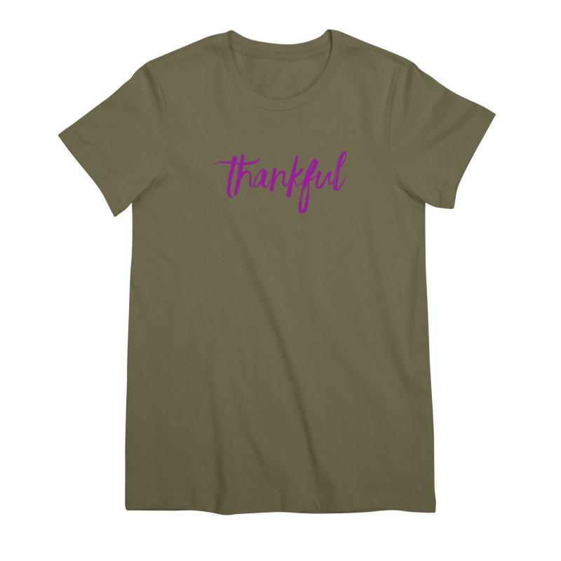 Thankful Women's Premium T-Shirt by Crystalline Light