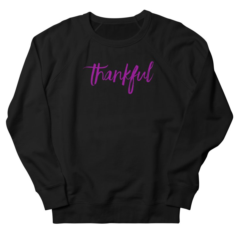 Thankful Men's French Terry Sweatshirt by Crystalline Light