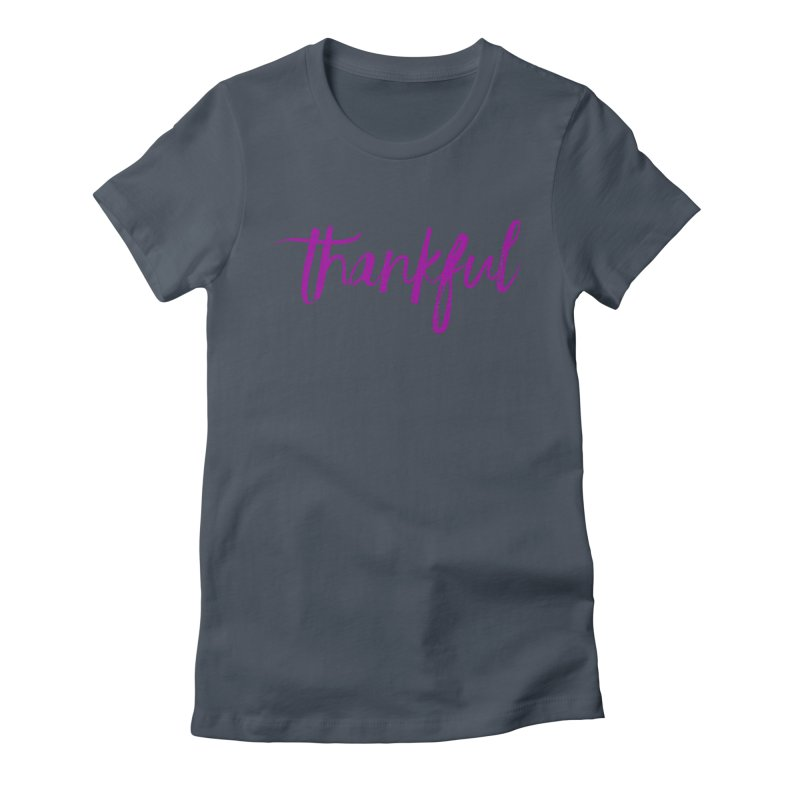 Thankful Women's Fitted T-Shirt by Crystalline Light