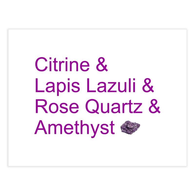 Citrine & Lapis Lazuli & Rose Quartz & Amethyst Home Fine Art Print by Crystalline Light