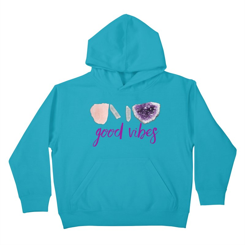 Good Vibes Kids Pullover Hoody by Crystalline Light