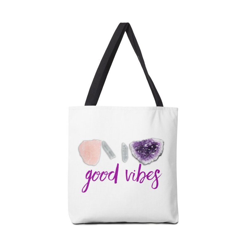 Good Vibes Accessories Tote Bag Bag by Crystalline Light