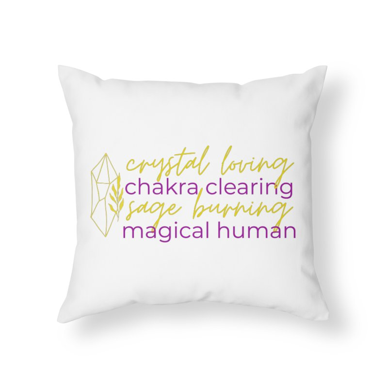 High Vibe Crystal Loving Home Throw Pillow by Crystalline Light