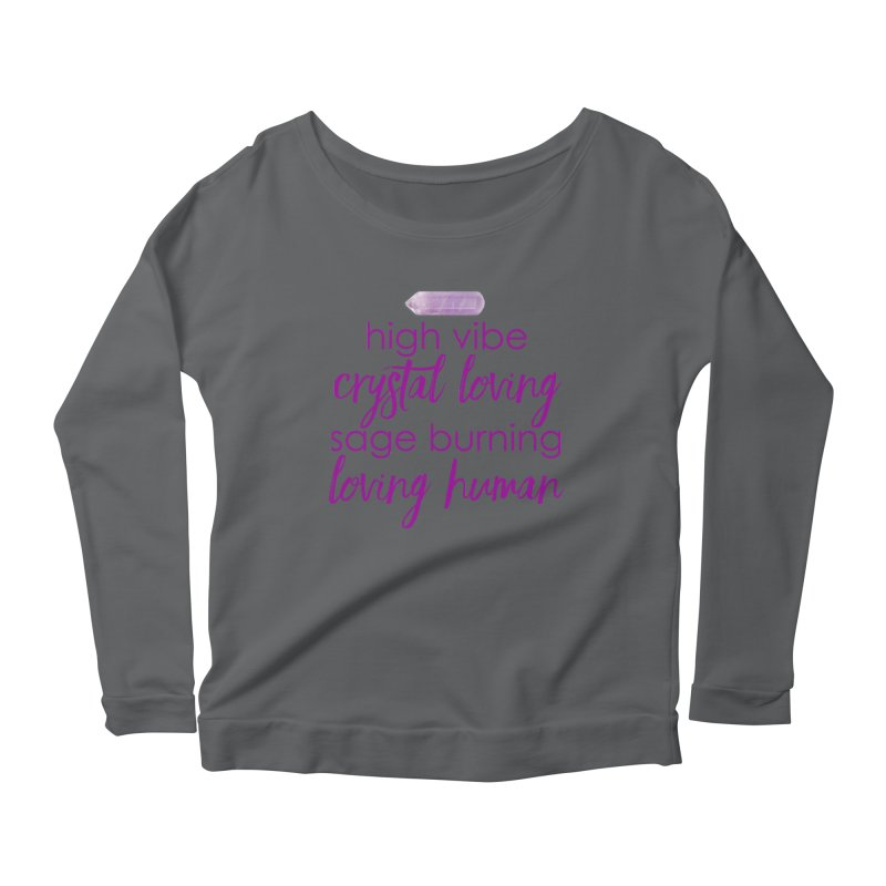 High Vibe Crystal Loving Women's Longsleeve T-Shirt by Crystalline Light