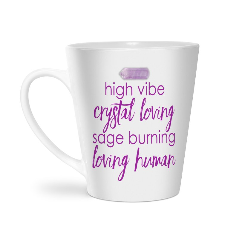 High Vibe Crystal Loving Accessories Latte Mug by Crystalline Light