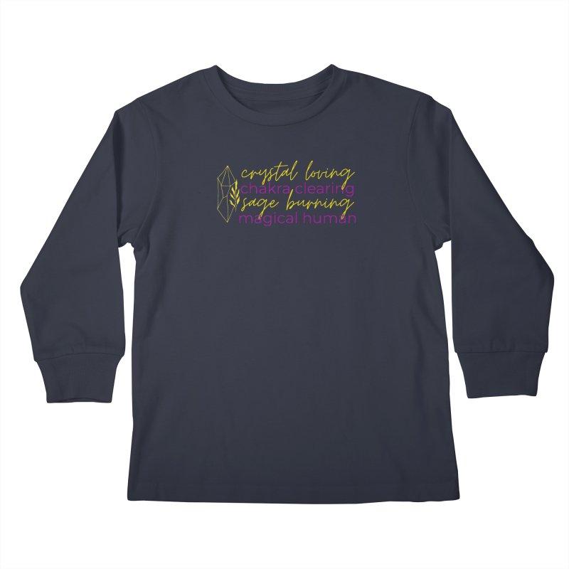 High Vibe Crystal Loving Kids Longsleeve T-Shirt by Crystalline Light