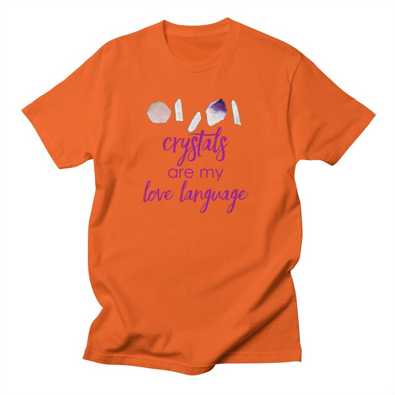 Crystals Are My Love Language Men's T-Shirt by Crystalline Light
