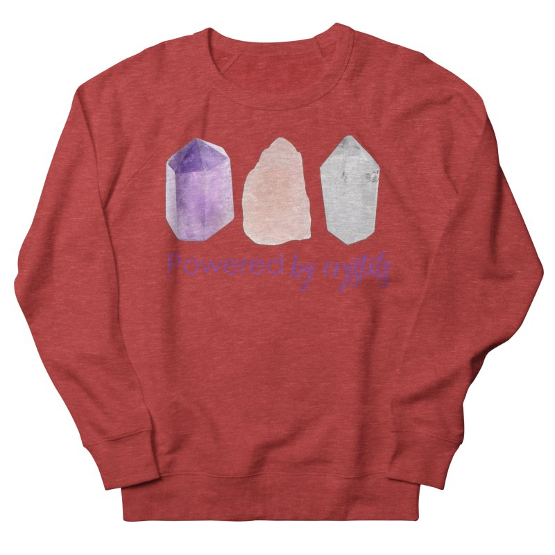 Powered by Crystals Women's French Terry Sweatshirt by Crystalline Light