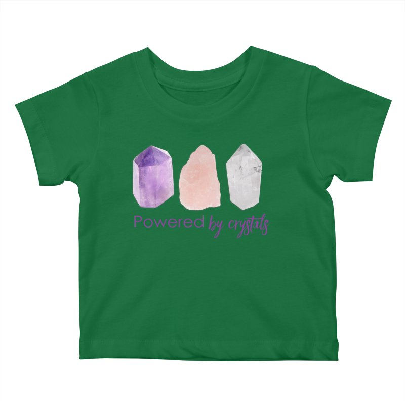 Powered by Crystals Kids Baby T-Shirt by Crystalline Light
