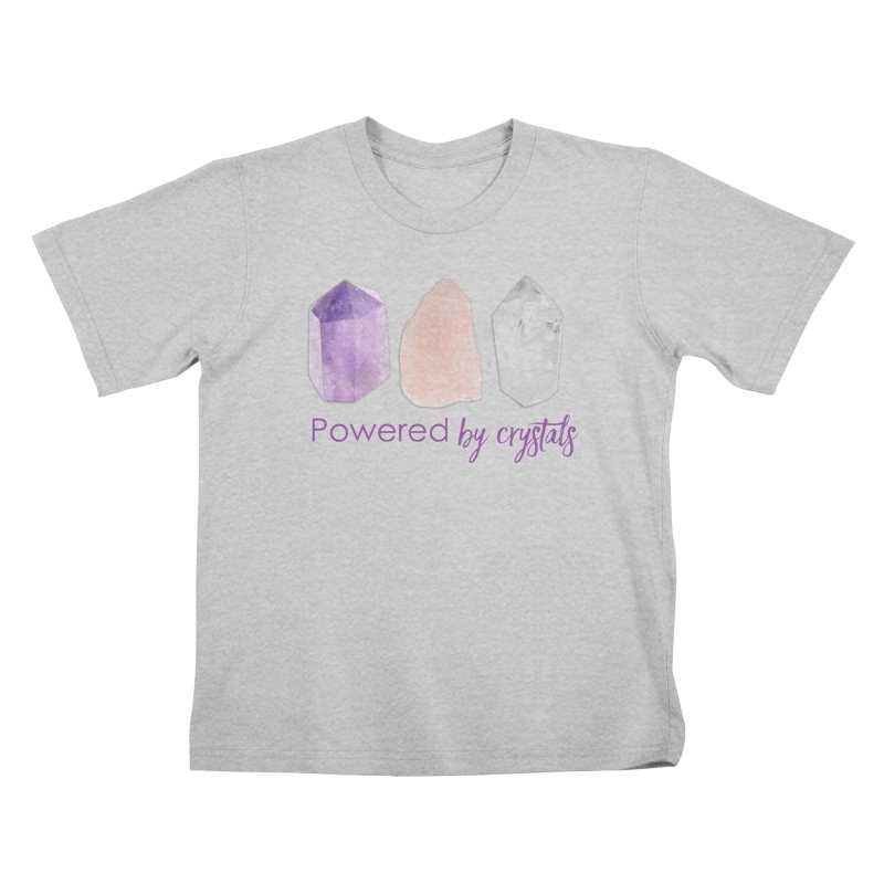 Powered by Crystals Kids T-Shirt by Crystalline Light